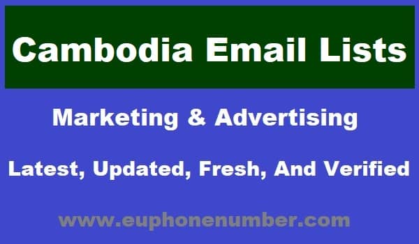 Cambodia Email Lists