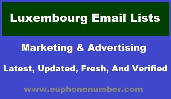 Luxembourg Email Lists